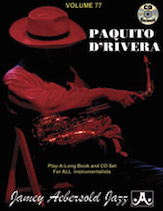 Jamey Aebersold Jazz, Volume  77 (Paquito D'Rivera)