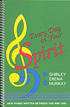 Every Day in Your Spirit