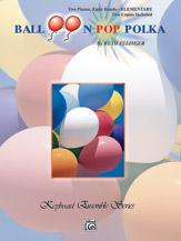 Balloon Pop Polka-2 Pianos/8 Hands