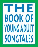 Book of Young Adult Songtales