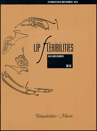 Lip Flexibilities for All Brass Instruments