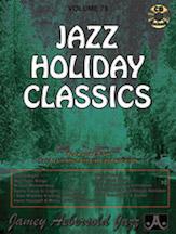 Jamey Aebersold Jazz, Volume  78 (Jazz Holiday Classics)