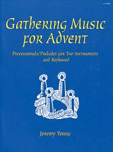 Gathering Music for Advent-2 Insts