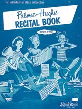 Palmer Hughes Recital Book No. 2