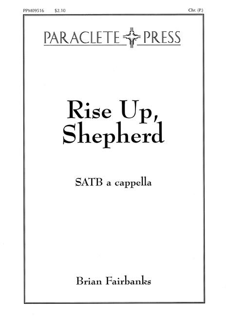 Rise up Shepherd