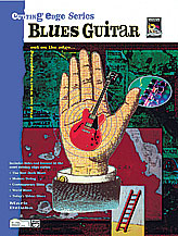 Blues Guitar-Cutting Edge