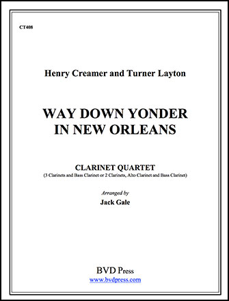 Way down Yonder in New Orlea-Clarinet 4