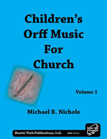 Children's Orff Music for Church No. 1