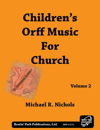 Children's Orff Music for Church No. 2
