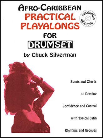 Afro Caribbean Practical Playalongs for Drumset