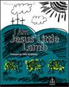 I Am Jesus Little Lamb