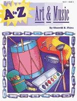 Art and Music A to Z