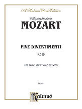Five Divertimenti K. 229-Woodwind Trio