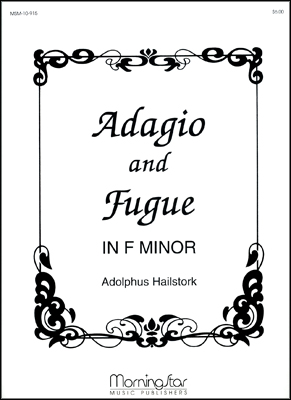 Adagio and Fugue in F Minor
