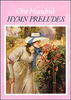 100 Hymn Preludes