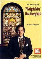 Flatpicking the Gospels