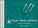Organ Timbrel and Dance