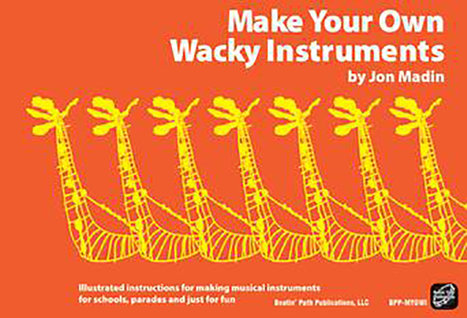 Make Your Own Wacky Instruments