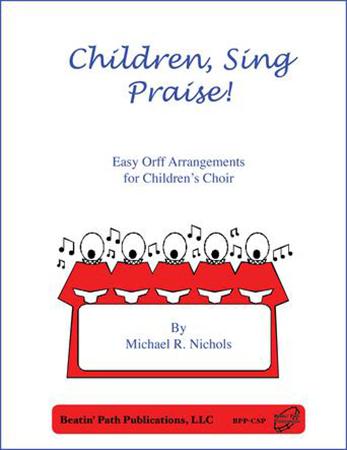 Children, Sing Praise!