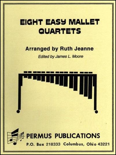 Eight Easy Mallet Quartets