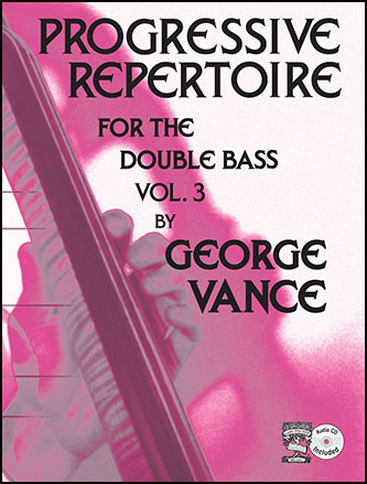 Progressive Repertoire for the Double Bass, Vol. 3