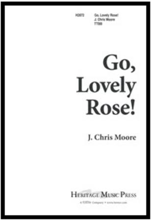 Go, Lovely Rose