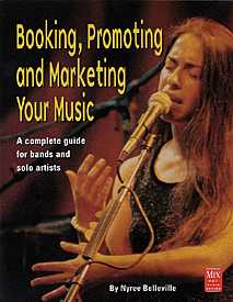 Booking, Promoting and Marketing