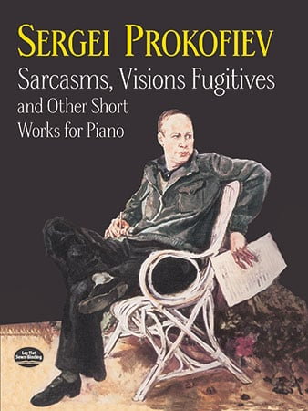 Sarcasms, Visions, Fugitives and Other Short Works for Piano