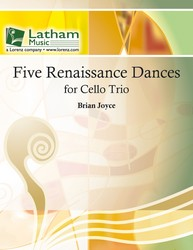 Five Renaissance Dances for Cello