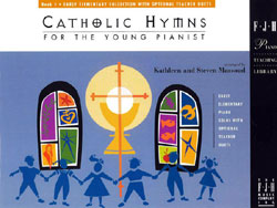 Catholic Hymns for the Young Pianist