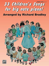 33 Childrens Songs for Big Note Pno
