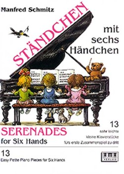 Serenades for Six Hands-1 Piano/6 H