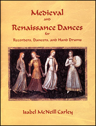 medieval and renaissance dances by carley i j w pepper sheet music