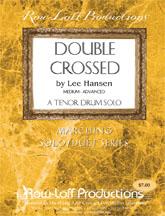 Double Crossed-Multi Tenor Solo
