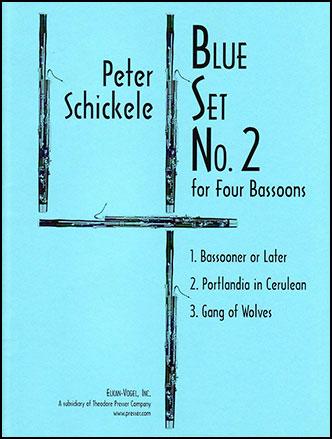 Blue Set No. 2 for Four Bassoons