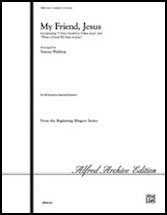 My Friend, Jesus