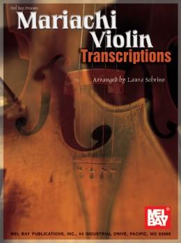 Mariachi Violin Transcriptions