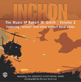The Music of Robert W. Smith, Vol. 2
