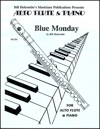 Blue Monday-Alto Flute/Piano