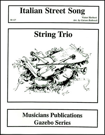 Italian Street Song-String Trio