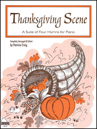 Thanksgiving Scene-Medley