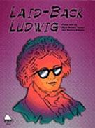 Laid Back Ludwig-Level 3
