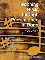 Teaching Music Through Performance in Band, Vol. 4