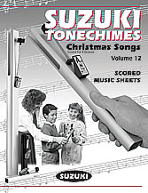 Suzuki Tonechimes Music Sheets No. 12