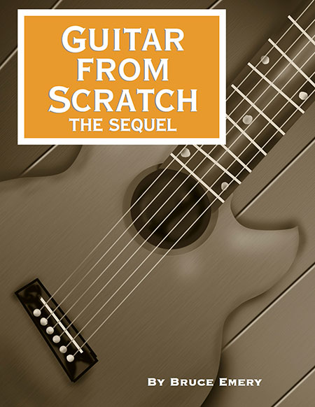 Guitar from Scratch-The Sequel