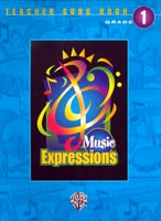 Music Expressions Grade 1 Teacher Songbook