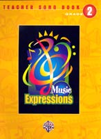 Music Expressions Grade 2 Teacher Songbook