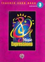 Music Expressions Grade 3 Teacher Songbook