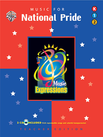 Music Expressions Kindergarten-Grade 2 National Pride