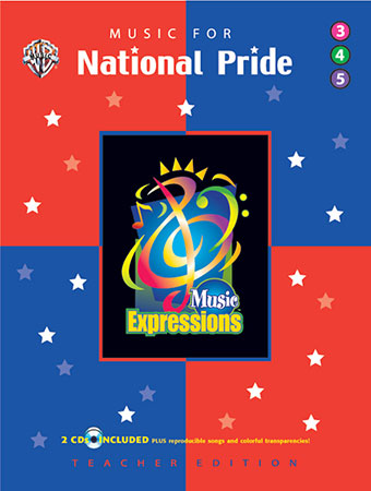 Music Expressions Grades 3-5 National Pride